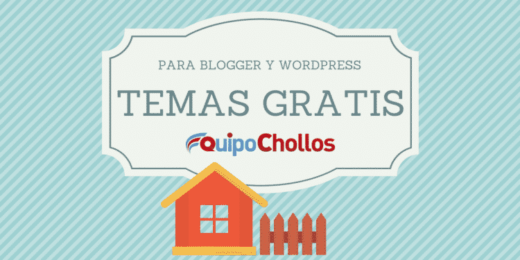 Temas gratis para blogs de Blogger y WordPress