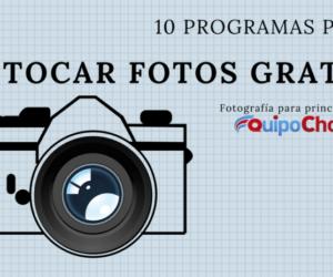 11 programas fáciles para retocar fotos e imágenes gratis