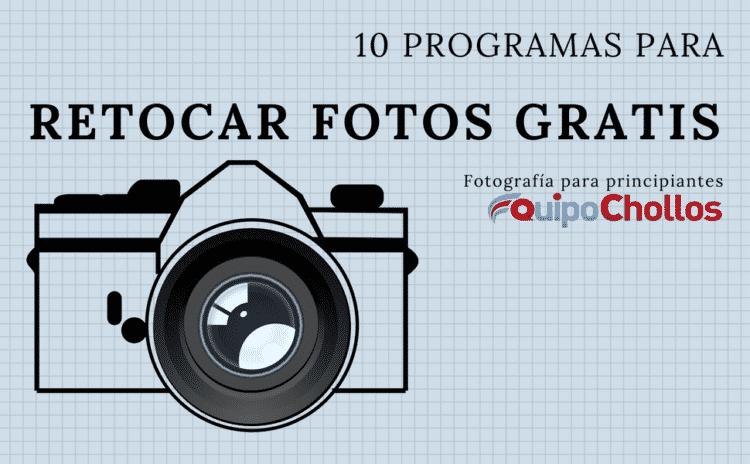 10 programas fáciles para retocar fotos e imágenes gratis