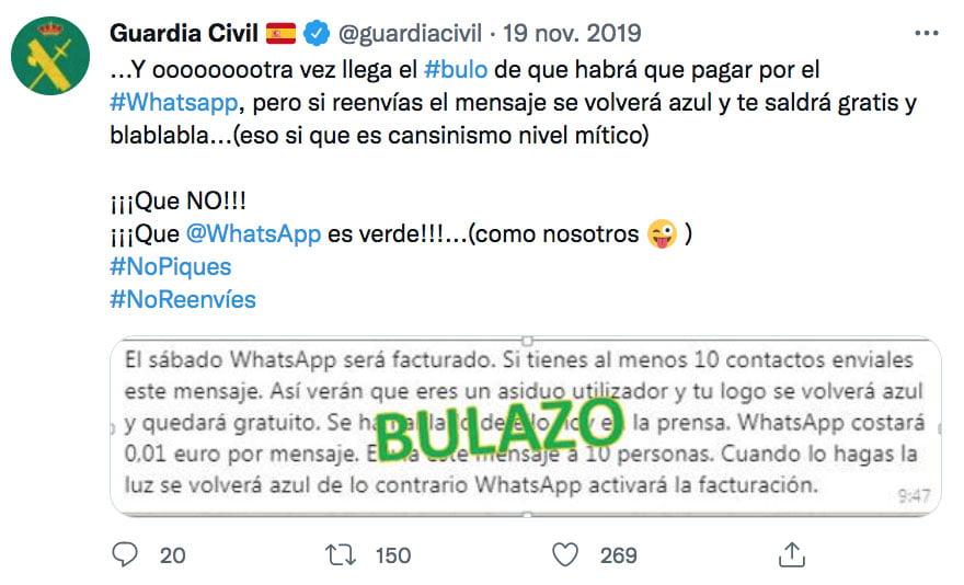 """""""El sábado WhatsApp será facturado. Si tienes al menos 10 contactos envíales este mensaje. Así verán que eres un asiduo utilizador y tu logo se volverá azul y quedará gratuito. Se ha hablado de ello hoy en la prensa. WhatsApp costará 0,01 euro por mensaje. Envía este mensaje a 10 personas. Cuando lo hagas la luz se volverá azul de lo contrario WhatsApp activará la facturación""""."""